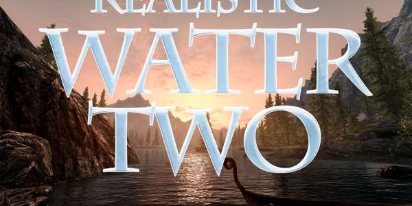 Skyrim: Реалистичная вода II (Realistic Water Two)