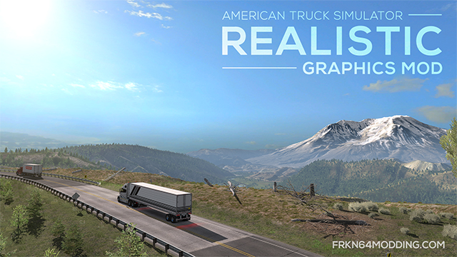 American Truck Simulator: мод На реалистичную графику (Realistic Graphics Mod)