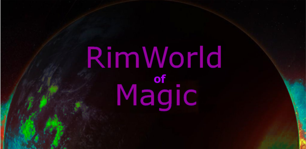 Мод на магию (A RimWorld of Magic)
