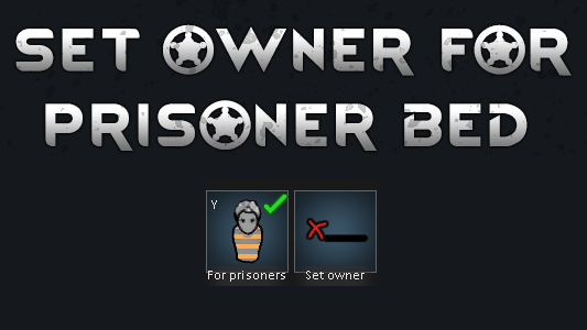 Set Owner for Prisoner Beds