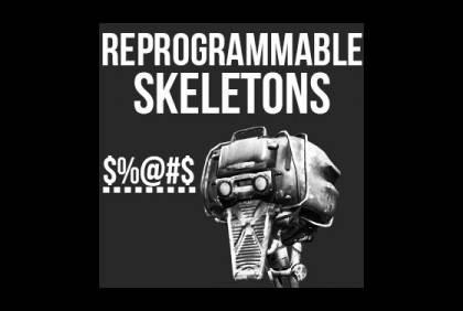 Reprogrammable Skeletons [Kenshi]