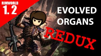 EvolvedOrgansRedux [Rimworld]