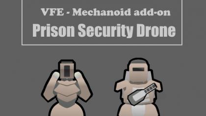 VFE - Mechanoids : Prison control droid [Rimworld]