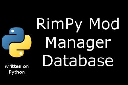 RimPy Mod Manager Database [Rimworld]